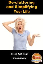 De-cluttering and Simplifying Your Life