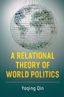 A Relational Theory of World Politics PDF