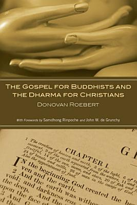 The Gospel for Buddhists and the Dharma for Christians PDF