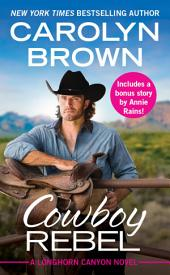 Cowboy Rebel: Includes a bonus short story