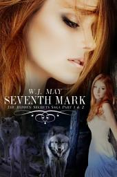 Seventh Mark (Part 1 + Part 2): A werewolf alpha paranormal romance (Red Riding Hood Twisted)