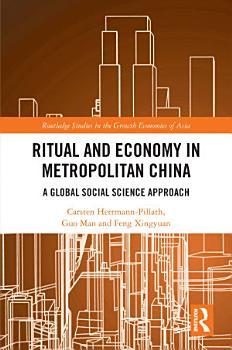 Ritual and Economy in Metropolitan China PDF