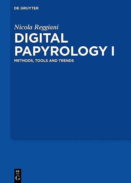 Digital Papyrology I