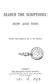 Search the Scriptures: how and why. From the French