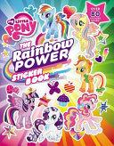 My Little Pony  The Rainbow Power Sticker Book