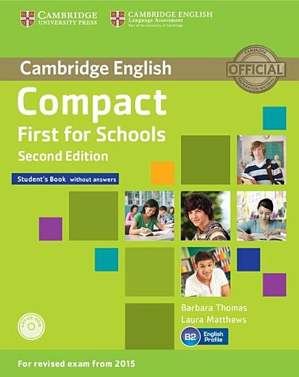 Compact First for Schools Student s Book without Answers with CD ROM PDF
