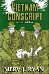 Vietnam Conscript: Second Edition