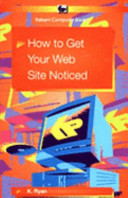 How to Get Your Web Site Noticed