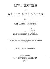 Loyal Responses: Or, Daily Melodies for the King's Minstrels