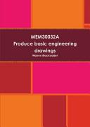 Mem30032a Produce Basic Engineering Drawings