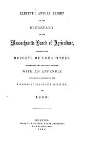 Annual Report of the Secretary of the Massachusetts State Board of Agriculture: Volume 11