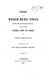 Bemærkninger Om en Dansk Runesteen Fra Det Ellevte Aarhundrede