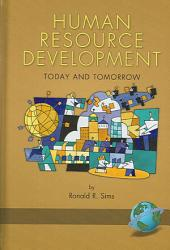 Human Resource Development: Today and Tomorrow