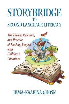 Storybridge to Second Language Literacy