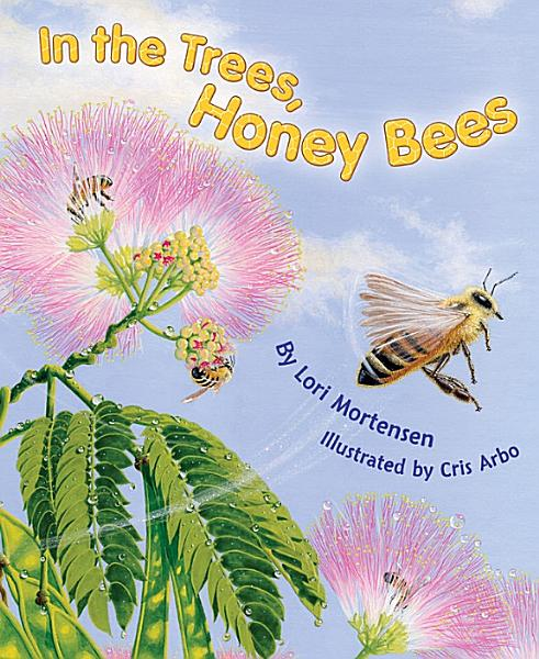 Download In the Trees  Honey Bees Book