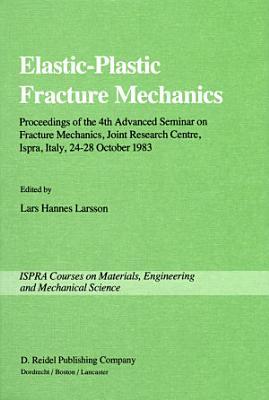 Elastic Plastic Fracture Mechanics PDF