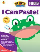 I Can Paste, Grade Toddler