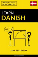 Learn Danish - Quick / Easy / Efficient