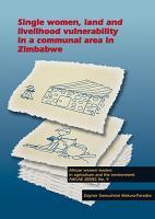 Single women  land and livelihood vulnerability in a communal area in Zimbabwe PDF