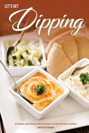 Let's Get Dipping!
