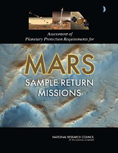 Assessment of Planetary Protection Requirements for Mars Sample Return Missions