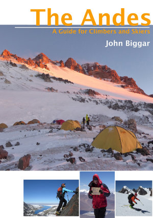 The Andes   A Guide for Climbers and Skiers