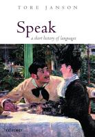 Speak  A Short History of Languages PDF