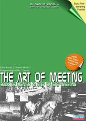 The Art of Meeting: Step by Step Meeting