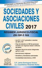 SOCIEDADES Y ASOCIACIONES CIVILES REGIMEN JURIDICO-FISCAL 2017