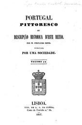 Portugal pittoresco, ou, Descripção historica d'este reino: Volume 4