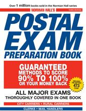 Norman Hall's Postal Exam Preparation Book: Everything You Need to Know... All Major Exams Thoroughly Covered in One Book, Edition 3