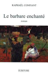 Le barbare enchanté