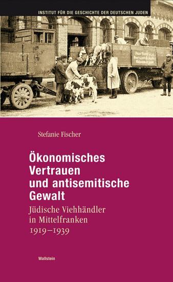 konomisches Vertrauen und antisemitische Gewalt PDF