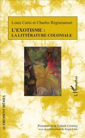 L'exotisme : la littérature coloniale