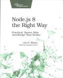Node  Js 8 the Right Way PDF