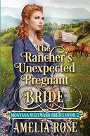 The Rancher s Unexpected Pregnant Bride