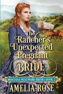 The Rancher's Unexpected Pregnant Bride