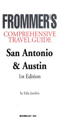 Frommer s City Guide to San Antonio and Austin PDF