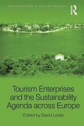 Tourism Enterprises and the Sustainability Agenda across Europe