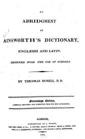 An Abridgment of Ainsworth's Dictionary: English and Latin ...