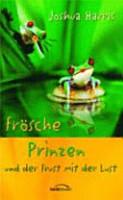 Fr  sche  Prinzen und der Frust mit der Lust PDF