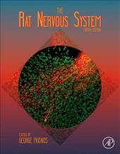The Rat Nervous System: Edition 4