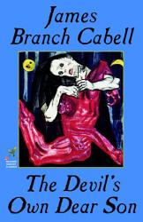 The Devil S Own Dear Son Book PDF