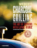 Weber s Charcoal Grilling Book