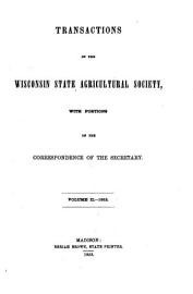 Transactions of the Wisconsin State Agricultural Society  with an Abstract of the Correspondence of the Secretary PDF