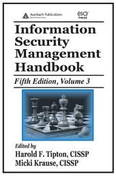 Information Security Management Handbook, Fifth Edition: Volume 3, Edition 5