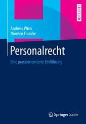 Personalrecht: Eine praxisorientierte Einführung