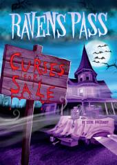 Ravens Pass: Curses For Sale