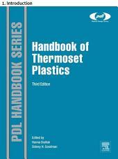 Handbook of Thermoset Plastics: 1. Introduction, Edition 3