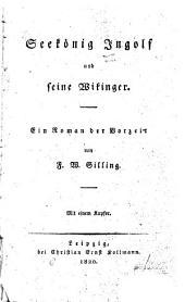 Seekönig Ingolf und sein Wikinger: ein Roman der Vorzeit
